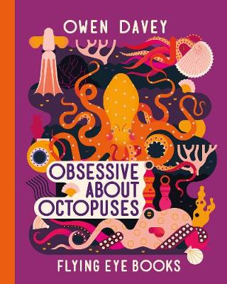 Picture of Obsessive About Octopuses