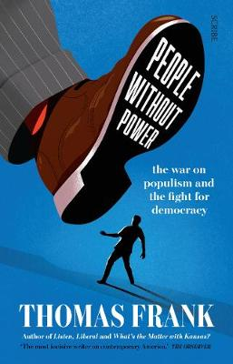 People Without Power : the war on populism and the fight for democracy