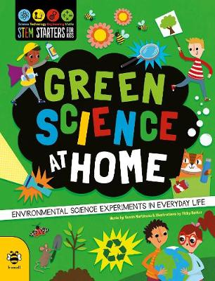Green Science at Home : Discover the Environmental Science in Everyday Life