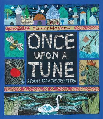 Once Upon a Tune : Stories from the Orchestra