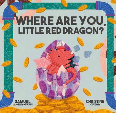Where Are You Little Red Dragon?