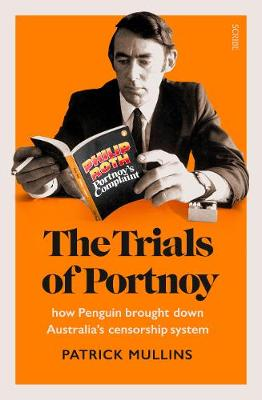The Trials of Portnoy : how Penguin brought down Australia's censorship system