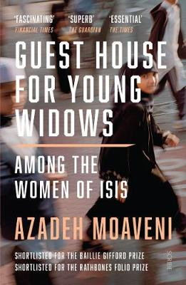 Guest House for Young Widows : among the women of ISIS