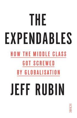 The Expendables : how the middle class got screwed by globalisation
