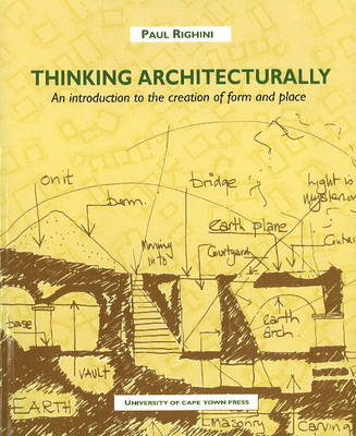 Picture of Thinking Architecturally : An Introduction to the Creation of Form and Place