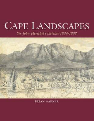 Picture of Cape landscapes : Sir John Herschel's sketches 1834 - 1838