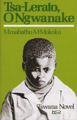 Picture of Tsa-lerato o ngwanaka