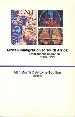 Picture of African Immigration to South Africa : Francophone Migration of the 1990s