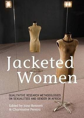 Picture of Jacketed women : Qualitative research methodologies on sexualities and gender in Africa