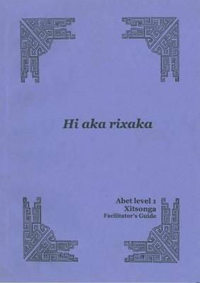 Hi aka rixaka: Level 1: Learner's workbook