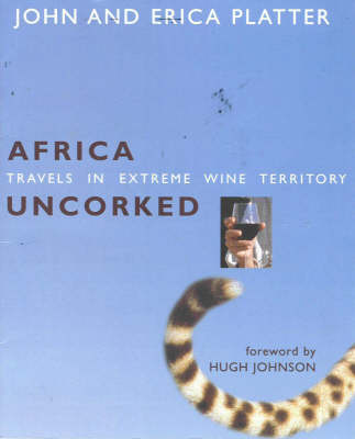 Picture of Africa uncorked : Travels in extreme wine territory
