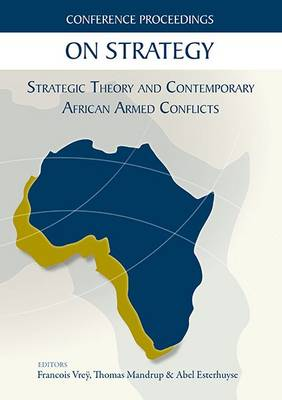 Picture of On strategy : Strategic theory and contemporary African armed conflicts