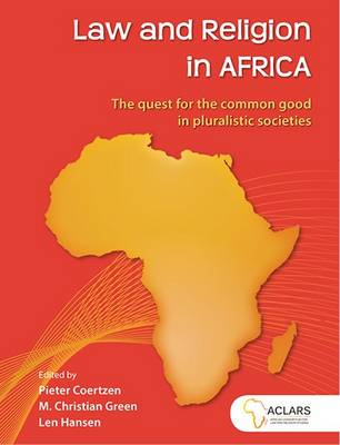 Picture of Law and religion in Africa : The quest for the common good in pluralistic societies