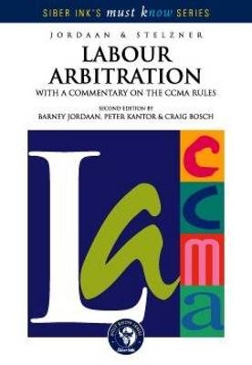 Picture of Labour arbitration : With a commentary on the CCMA rules