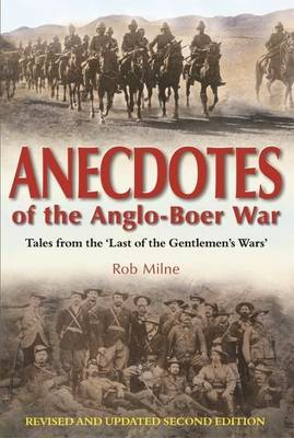 Picture of Anecdotes of the Anglo-Boer war : Tales from 'The last of the Gentlemen's wars'