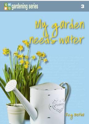 Picture of Ten out of ten: My garden needs water