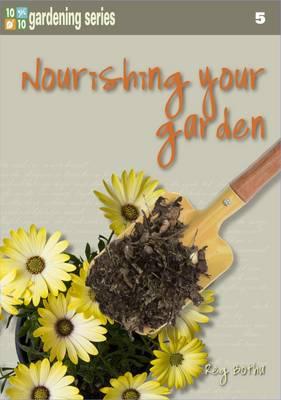 Picture of Ten out of ten: nourishing your garden: Book 5