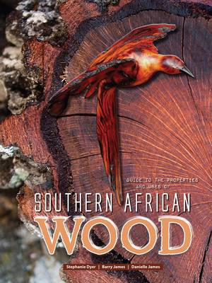 Picture of Guide to the properties and uses of Southern African wood