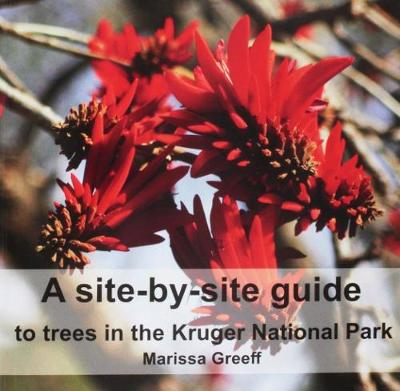 Picture of A Site-by-Site Guide to Trees in the Kruger National Park