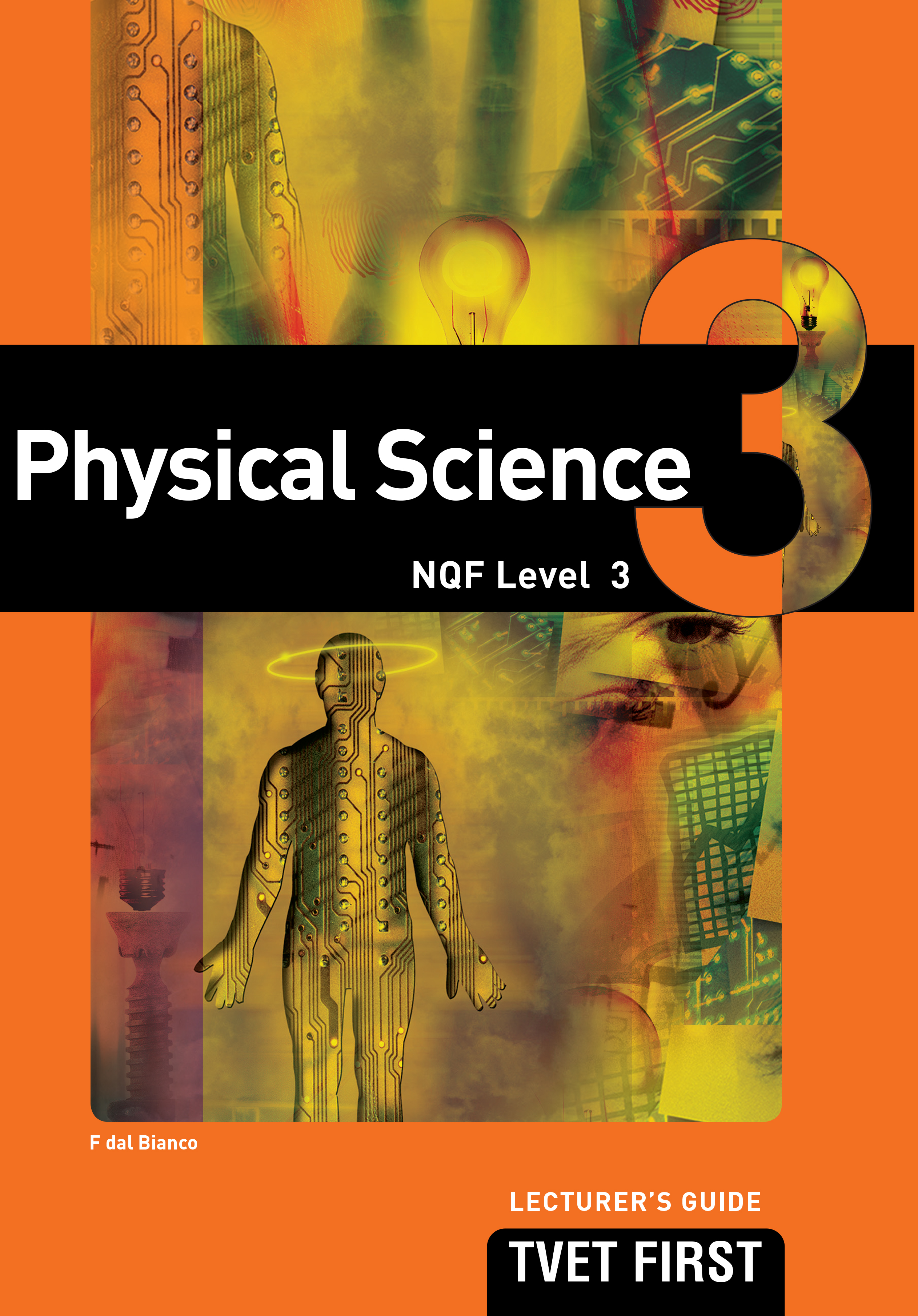 Picture of FET first physical science: NQF level 3: Lecturer's guide