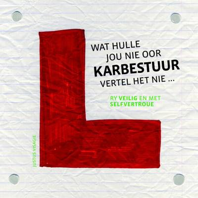 Picture of Wat Hulle Jou Nie Van Karbestuur Vertel Het Nie : Ry Veilig En Met Selfvertroue
