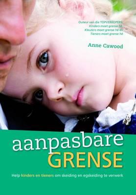 Picture of Aanpasbare Grense : Help Kinders En Tieners Om Skeiding En Egskeiding Te Verwerk