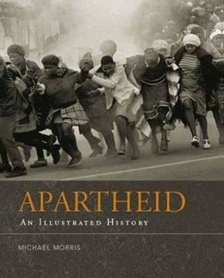 Picture of Apartheid : An illustrated history