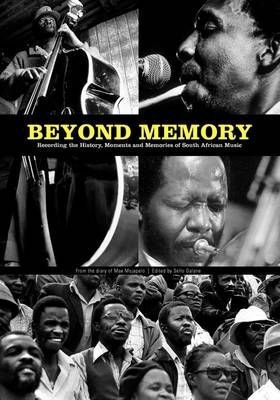 Picture of Beyond memory: From the diary of Max Mojapelo