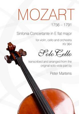 Picture of Mozart 1756-1791 : Sinfonia concertante in E flat major for violin, celle and orchestra KV 364