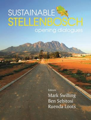 Sustainable Stellenbosch : Opening dialogues