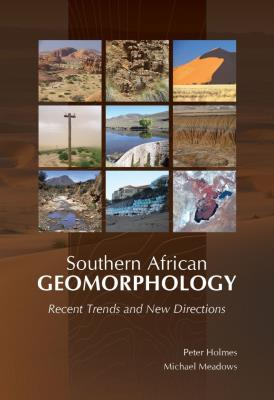 Picture of Southern African geomorphology : Recent trends and new directions