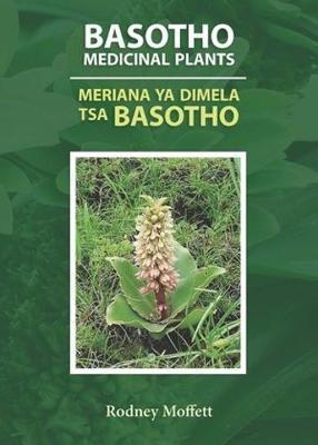 Picture of Basotho medicinal plants / Meriana ya dimela tsa Basotho