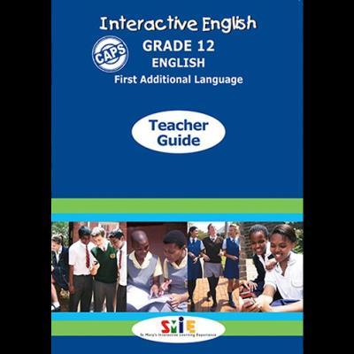Interactive English CAPS: Gr 12: Teacher's guide