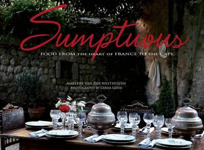Picture of Sumptuous : From rural France to urban Cape