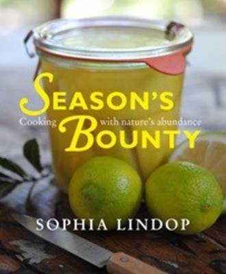 Picture of Season's bounty : Cooking with nature's abundance