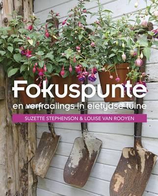 Picture of Fokuspunte : En Verfraaiings in Eietydse Tuine