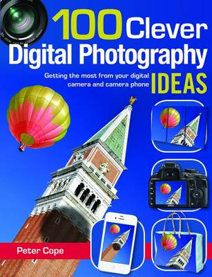 Picture of 100 Clever Digital Photography Ideas