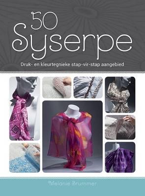 Picture of 50 Syserpe : Druk- En Kleurtegnieke Stap-vir-stap Aangebied
