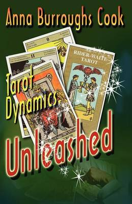 Picture of Tarot dynamics unleashed : The fundamental way to learn the tarot