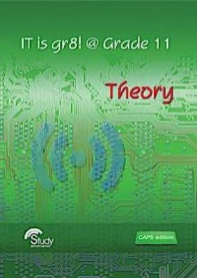 Picture of IT is Gr8! @ Grade 11 - Theory CAPS: Gr 11