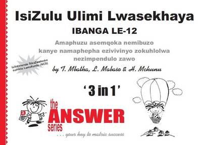 IsiZulu Home Language CAPS: Gr 12 : 3-In-1