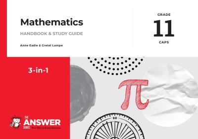 Picture of The Answer Series Grade 11 mathematics 3in1 CAPS study guide