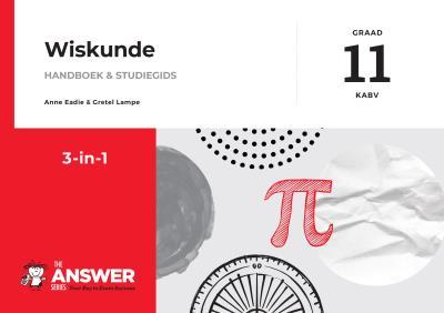 Picture of Die Antwoord-reeks Graad 11 wiskunde 3in1 KABV studiegids