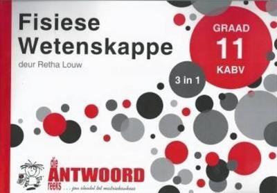 Picture of Die Antwoord-Reeks Graad 11 fisiese wetenskappe 3in1 KABV studiegids