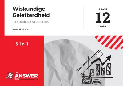 Picture of Die Antwoord-Reeks Graad 12 wiskunde geletterdheid 3in1 studiegids