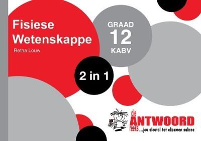 Picture of Die Antwoord-Reeks Graad 12 fisiese wetenskappe 2in1 KABV studiegids