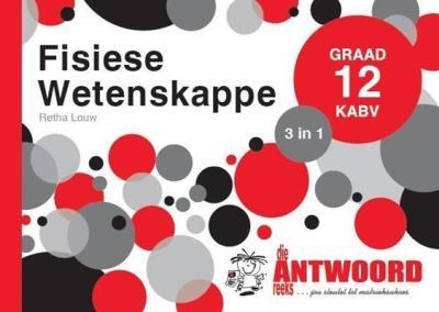 Picture of Die Antwoord-Reeks Graad 12 fisiese wetenskappe 3in1 KABV studiegids
