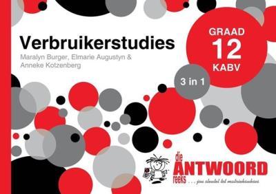 Picture of Die Antwoord-Reeks Graad 12 verbruikerstudies 3in1 KABV studiegids
