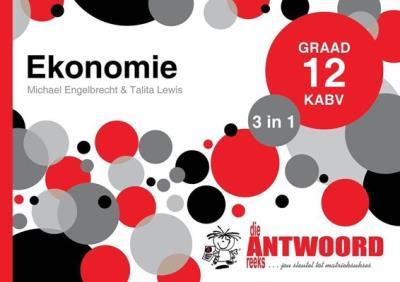 Picture of Die Antwoord-Reeks Graad 12 ekonomie 3in1 KABV studiegids