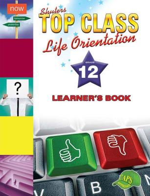 Picture of Shuters top class life orientation: Gr 12: Learner's book